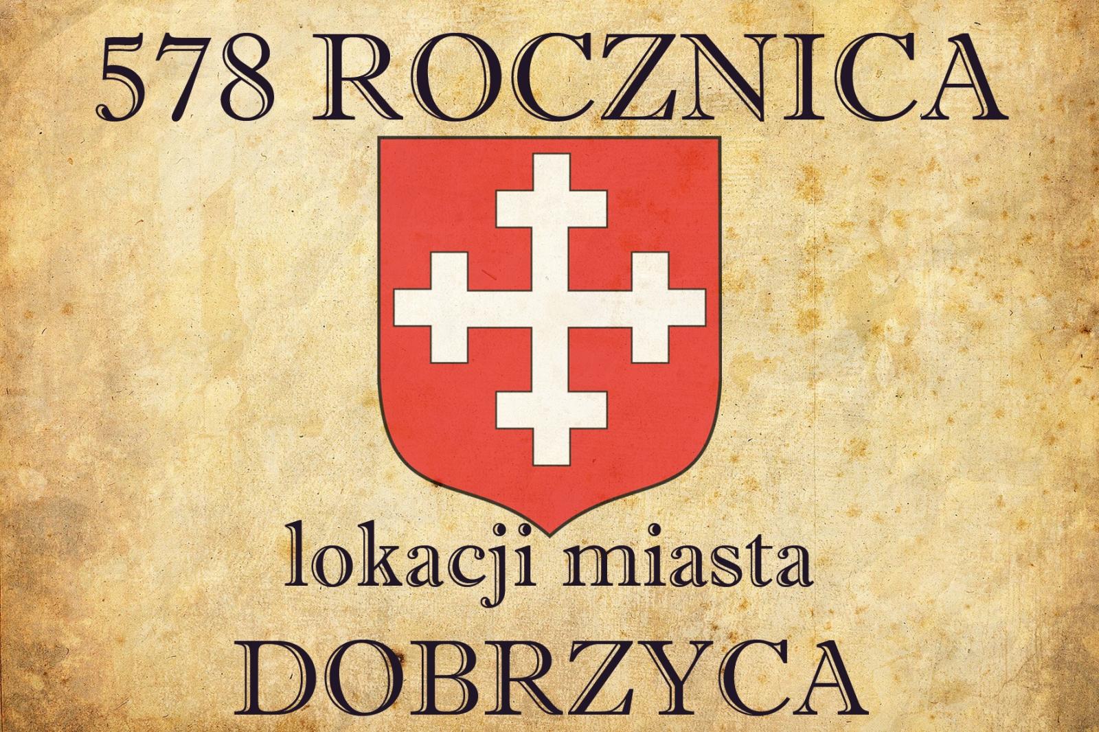 8 MAJA 1440 - AKT LOKACYJNY MIASTA DOBRZYCA