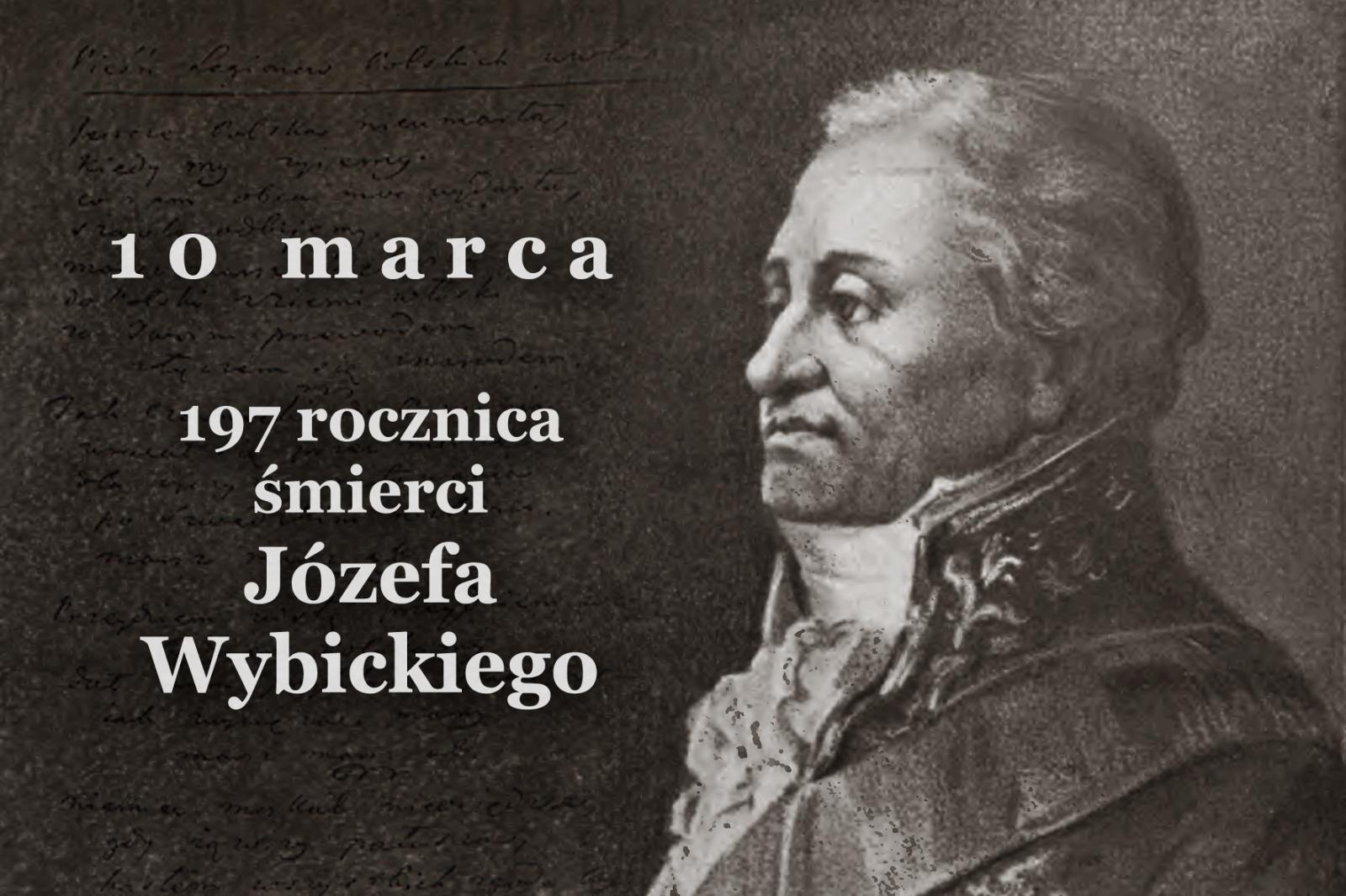 197 ROCZNICA ŚMIERCI JÓZEFA WYBICKIEGO