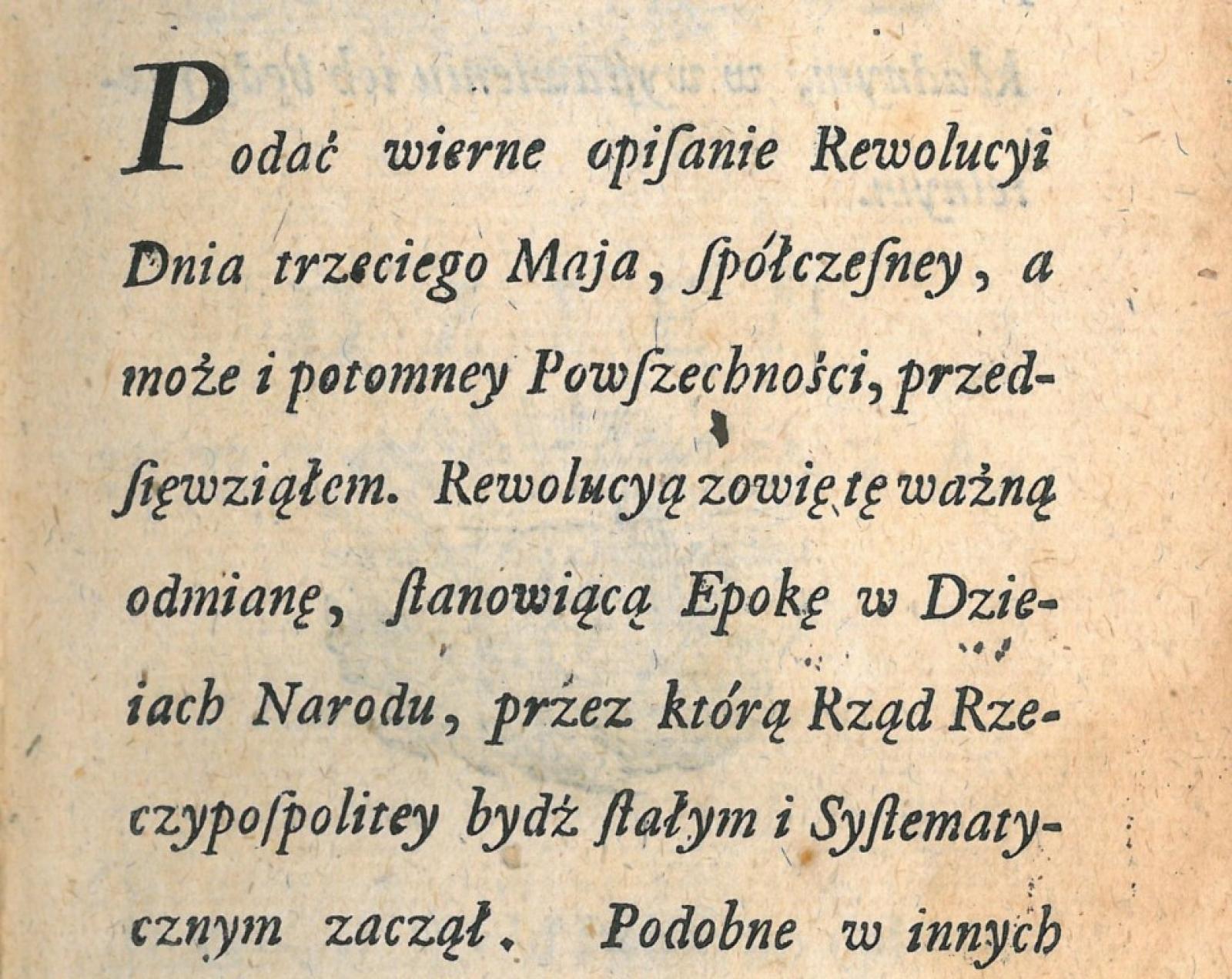 Fragment przedmowy do opisu wydarzeń 3 Maja autorstwa Franciszka Siarczyńskiego lub jego brata Antoniego