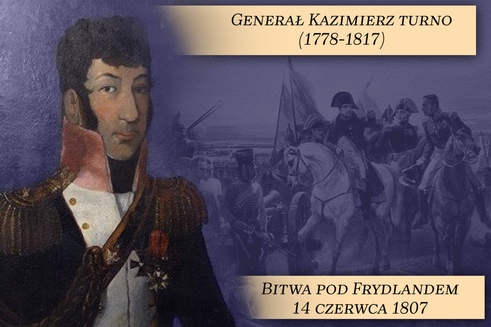 14 CZERWCA 1807 ROKU - BITWA POD FRYDLANDEM