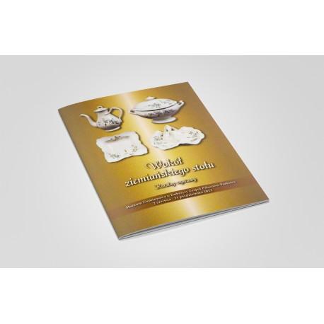 Wokół ziemiańskiego stołu. Katalog wystawy